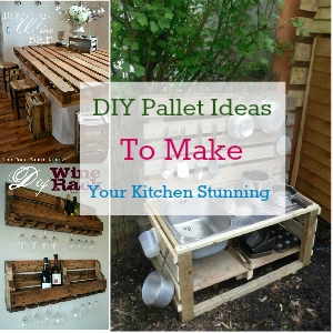 DIY Pallet Ideas To Make Your Kitchen Stunning