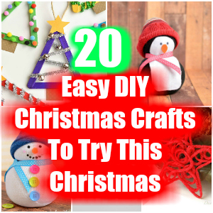 Easy DIY Christmas Crafts To Try This Christmas