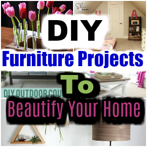 DIY Furniture Projects To Beautify Your Home - diy furniture | diy furniture ideas | diy furniture redo