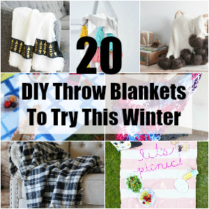 20 DIY Throw Blankets To Try This Winter