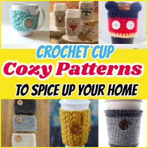 Crochet Cup Cozy Patterns