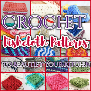 Crochet Dishcloth Patterns