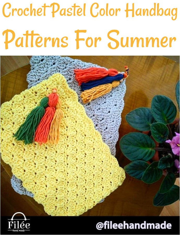 Crochet Pastel Color Handbag Patterns For Summer