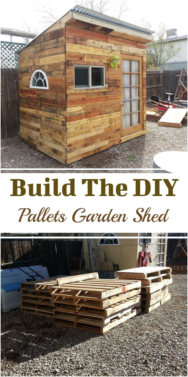 Build The DIY Pallets Garden Shed