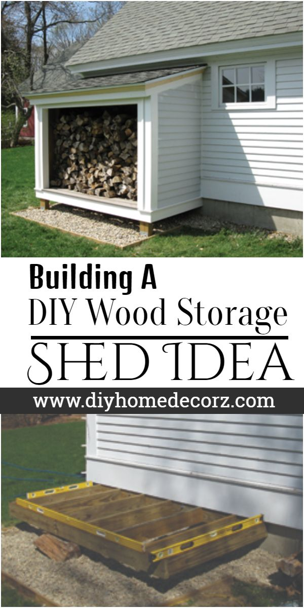 Building A DIY Wood Storage Shed Idea