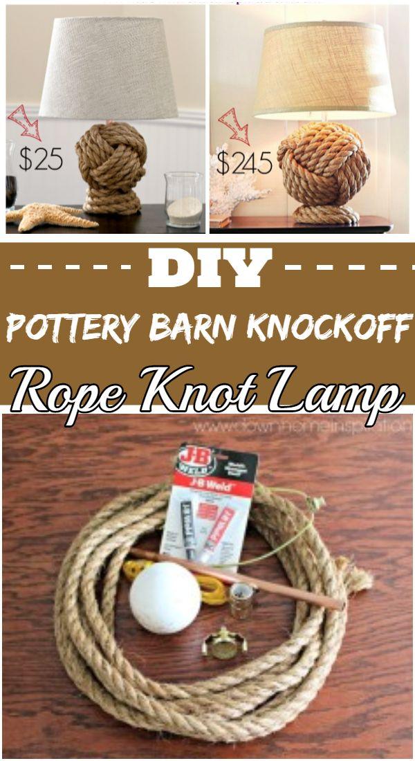 DIY Pottery Barn Knockoff Rope Knot Lamp