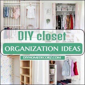 DIY closet organization ideas