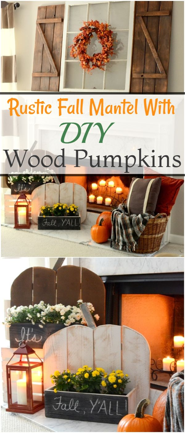 Rustic Fall Mantel With DIY Wood Pumpkins