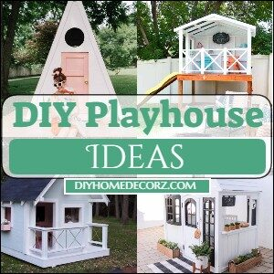 DIY Playhouse Ideas For Your Kids