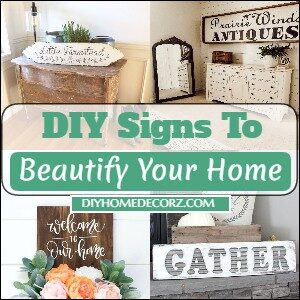 DIY Signs To Beautify Your Home