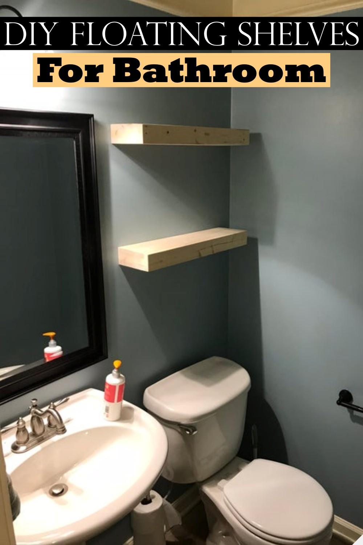 DIY Floating Shelves For Bathroom