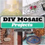 15 DIY Mosaic Projects For Your Home