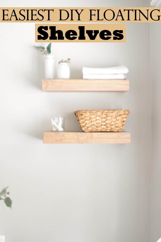 Easiest DIY Floating Shelves