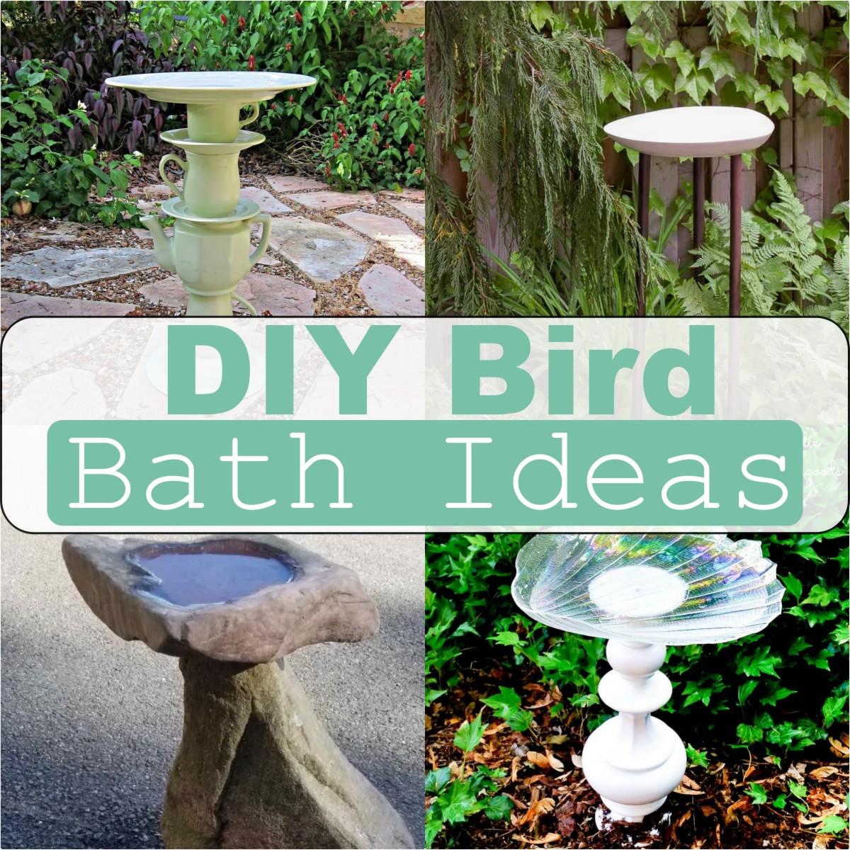 DIY Bird Bath Ideas