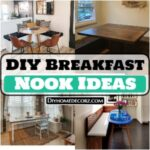 15 DIY Breakfast Nook Ideas And Plans