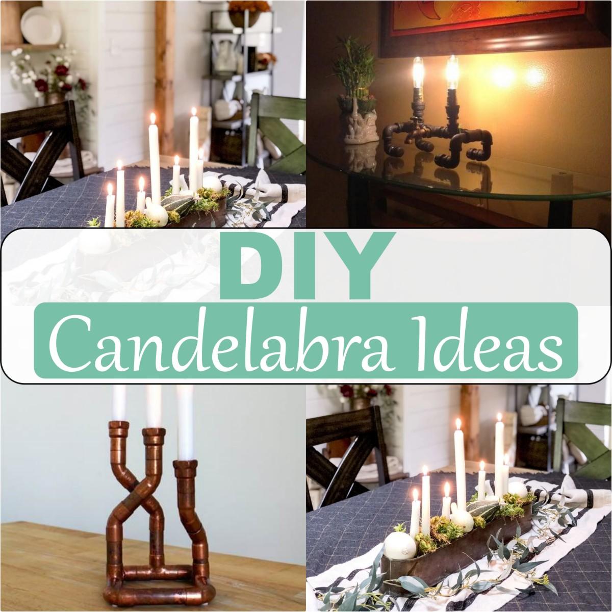 DIY Candelabra Ideas