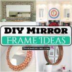 15 DIY Mirror Frame Ideas To Make Your Home Creative