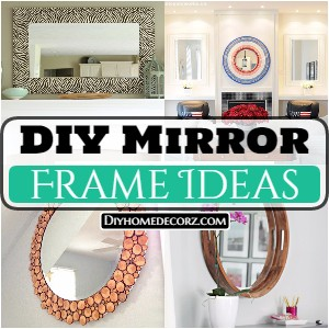 DIY Mirror Frame Ideas