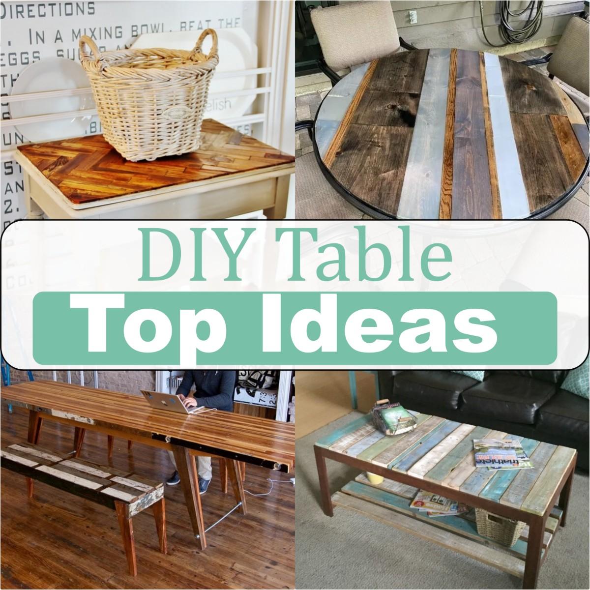 DIY Table Top Ideas